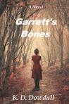 1. Garrett's Bones K.D. Dowdall