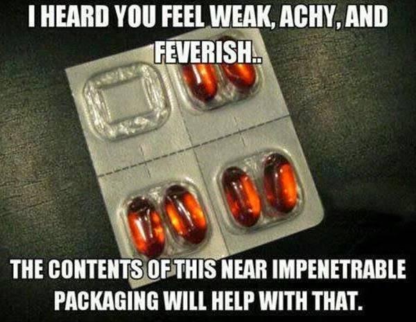 I-Heard-You-Feel-Waek-Achy-And-Feverish-Funny-Sick-Meme-Image